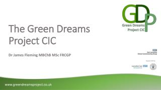 The Green Dreams  Project CIC