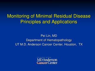 Monitoring of Minimal Residual Disease Principles and Applications