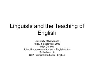 Linguists and the Teaching of English