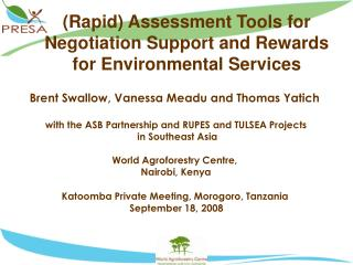(Rapid) Assessment Tools for Negotiation Support and Rewards for Environmental Services