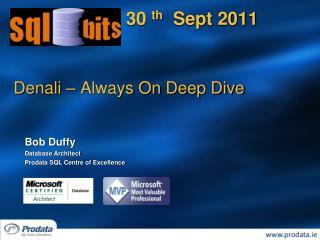 Denali  – Always On  Deep Dive