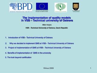 1.    Introduction of VSB – Technical University of Ostrava