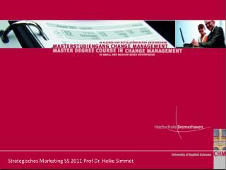 Strategisches Marketing SS 2011 Prof Dr. Heike Simmet