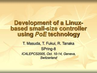 Development of a Linux-based small-size controller using  PoE  technology
