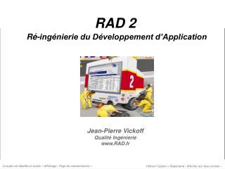 RAD 2 Ré-ingénierie du Développement d'Application