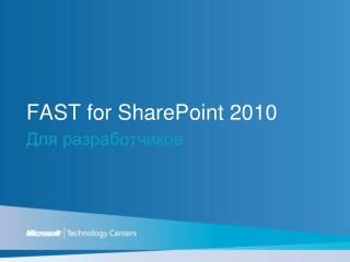 FAST for SharePoint 2010