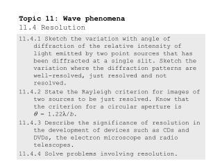 Topic 11: Wave phenomena 11.4 Resolution