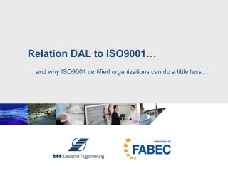 Relation DAL to ISO9001�