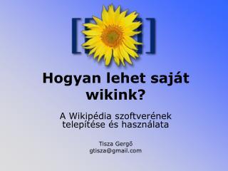 Hogyan lehet saját wikink?