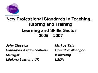 New Professional Standards in Teaching, Tutoring and Training.