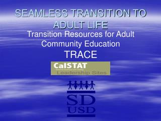 SEAMLESS TRANSITION TO ADULT LIFE