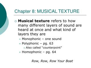 Chapter 8: MUSICAL TEXTURE