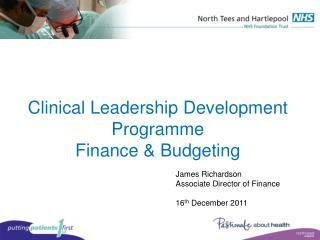 Clinical Leadership Development Programme  Finance & Budgeting