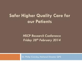 HSCP Research Conference Friday 28 th  February 2014