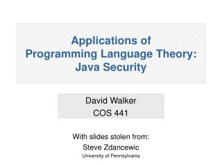 Applications of  Programming Language Theory: Java Security