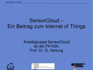 SensorCloud –  Ein Beitrag zum Internet of Things