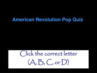 American Revolution Pop Quiz