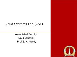Cloud Systems Lab (CSL)