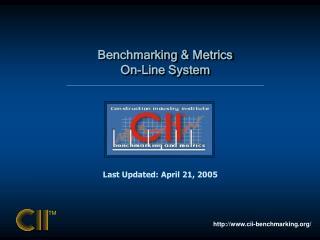 Benchmarking & Metrics On-Line System