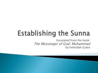 Establishing the Sunna