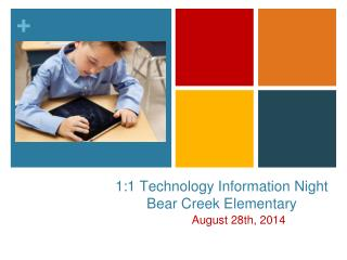 1:1 Technology Information Night Bear Creek Elementary