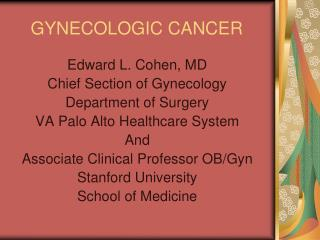 GYNECOLOGIC CANCER