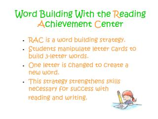 Word Building With the  R eading  A chievement  C enter