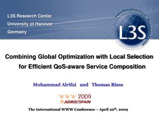 Combining Global Optimization with Local Selection for Efficient QoS-aware Service Composition