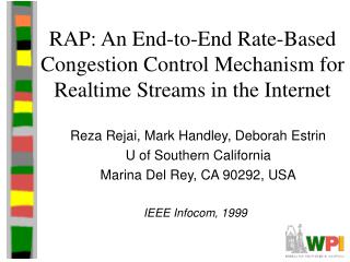 RAP: An End-to-End Rate-Based Congestion Control Mechanism for Realtime Streams in the Internet