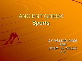 ANCIENT GREEK  Sports