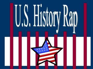 U.S. History Rap