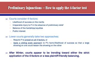 Preliminary Injunctions – How to apply the 4-factor test