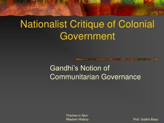 Nationalist Critique of Colonial Government