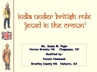 India under British Rule �Jewel in the crown�