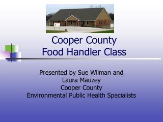 Cooper County  Food Handler Class