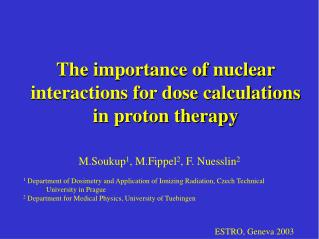 The importance of nuclear interactions for dose calculations in proton therapy