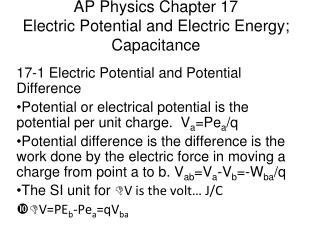 AP Physics Chapter 17 Electric Potential and Electric Energy; Capacitance