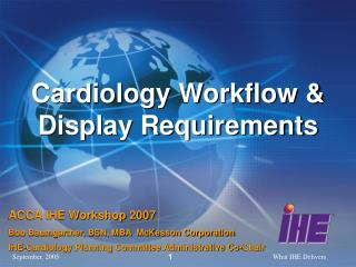 Cardiology Workflow & Display Requirements
