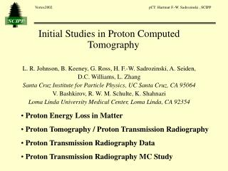 Initial Studies in Proton Computed Tomography