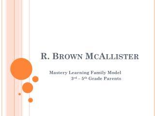 R. Brown McAllister