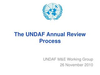 The UNDAF Annual Review Process