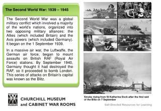 The Second World War: 1939 – 1945