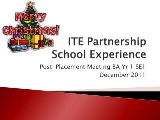 ITE Partnership  School Experience