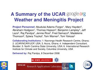 A Summary of the UCAR Google.o Weather and Meningitis Project