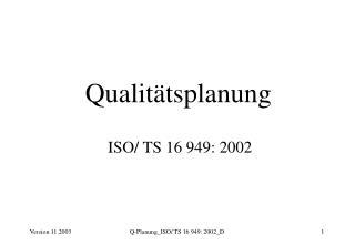 Qualitätsplanung ISO/ TS 16 949: 2002