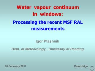 Water  vapour  continuum  in  windows: Processing the recent MSF RAL measurements