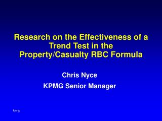 Research on the Effectiveness of a Trend Test in the Property/Casualty RBC Formula