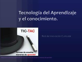 Tecnología del Aprendizaje y el conocimiento.