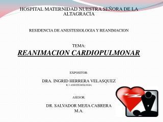 HOSPITAL MATERNIDAD NUESTRA SEÑORA DE LA ALTAGRACIA RESIDENCIA DE ANESTESIOLOGIA Y REANIMACION