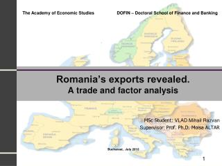 Romania's exports revealed. A trade and factor analysis